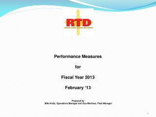 Performance Measures for  Fiscal Year 2013 February  '13 Prepared by