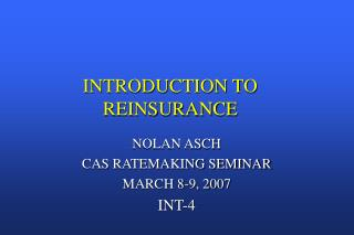 INTRODUCTION TO REINSURANCE