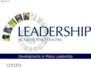 Developments in Police Leadership