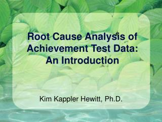 Root Cause Analysis of Achievement Test Data: An Introduction