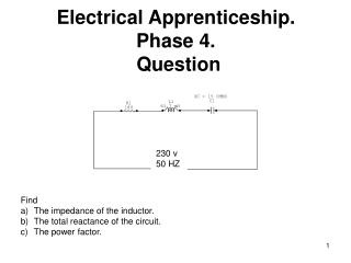 Electrical Apprenticeship. Phase 4.  Question