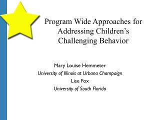 Program Wide Approaches for Addressing Children's Challenging Behavior