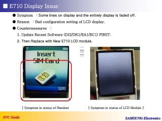 ■ E710 Display Issue