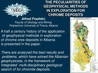 THE PECULIARITIES OF GEOPHYSICAL METHODS  IN  EXPLORATION FOR  CHROME  DEPOSITS
