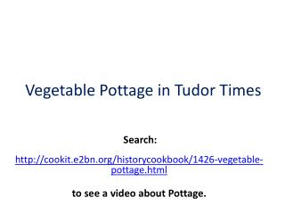 Vegetable Pottage in Tudor Times