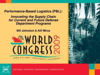 Performance-Based Logistics (PBL):  Innovating the Supply Chain  for Current and Future Defense Department Programs Bill