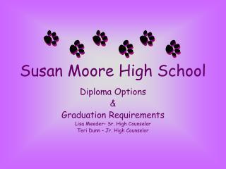 Susan Moore High School
