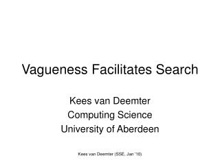 Vagueness Facilitates Search