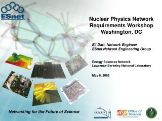 Nuclear Physics Network Requirements Workshop Washington, DC