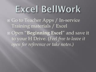 Excel  BellWork