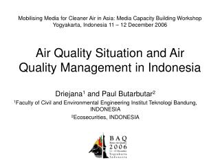 Air Quality Situation and Air Quality Management in Indonesia