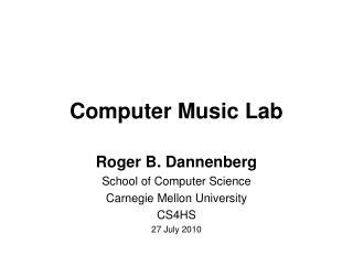 Computer Music Lab