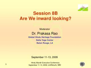 Session 8B Are We inward looking?