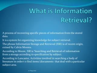 What is Information       Retrieval?
