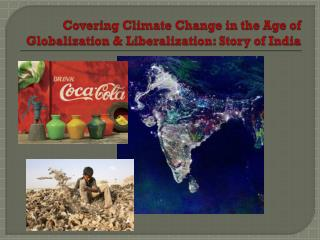 Covering Climate Change in the Age of Globalization & Liberalization: Story of India
