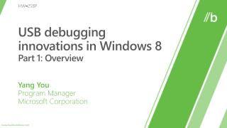 USB debugging innovations in Windows 8 Part 1: Overview