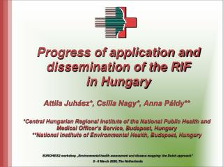 Progress of application and dissemination of the RIF in Hungary