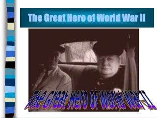 The Great Hero of World War II