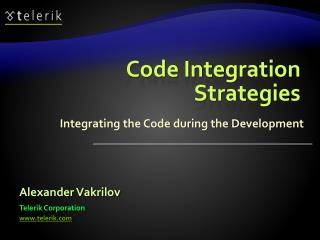 Code Integration Strategies