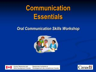 Communication Essentials Oral Communication Skills Workshop