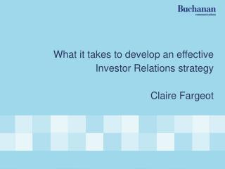 What it takes to develop an effective Investor Relations strategy Claire Fargeot