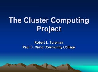 The Cluster Computing Project
