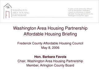 Washington Area Housing Partnership  Affordable Housing Briefing