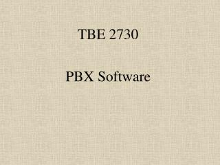 TBE 2730 PBX Software