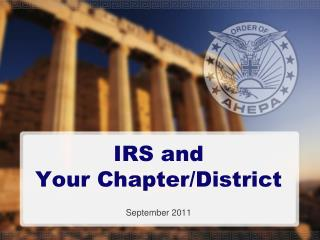 IRS and  Your Chapter/District