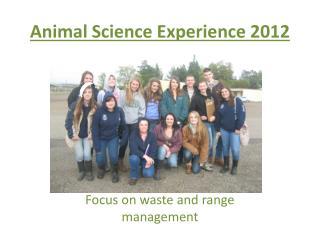 Animal Science Experience 2012