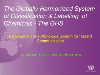The Globally Harmonized System of Classification & Labelling  of Chemicals - The GHS