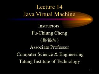 Lecture 14 Java Virtual Machine
