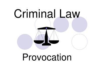 Criminal Law Provocation
