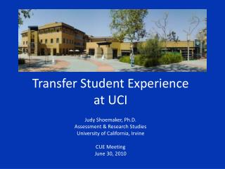 Transfer Student Experience at UCI