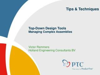 Top-Down Design Tools Managing Complex Assemblies