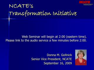 NCATE's  Transformation Initiative