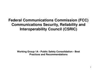 Working Group 1A - Public Safety Consolidation - Best Practices and Recommendations
