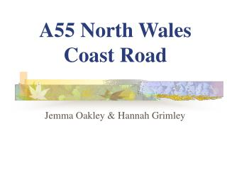 A55 North Wales Coast Road