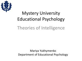 Mystery University Educational Psychology