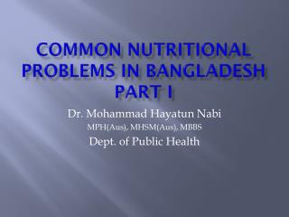 Common Nutritional problems in Bangladesh Part I