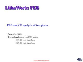 PEB and CD analysis of two plates