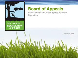 Board of Appeals Parks, Recreation, Open Space Advisory Committee
