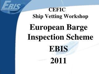 CEFIC                  Ship Vetting Workshop