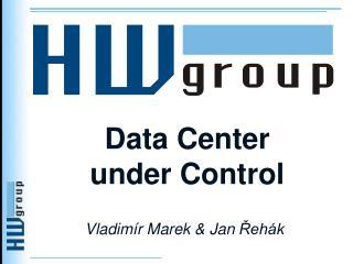Data Center under Control