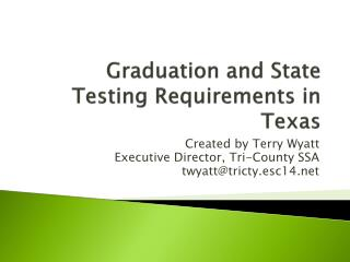 Graduation and State Testing Requirements in Texas