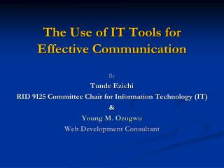 The Use of IT Tools for Effective Communication