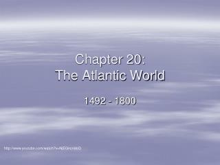 Chapter 20: The Atlantic World