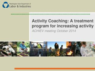 Activity Coaching: A treatment program for increasing activity