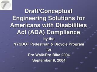 Draft/Conceptual Engineering Solutions for Americans with Disabilities Act (ADA) Compliance