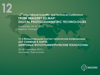 12 th International Scientific and Technical Conference